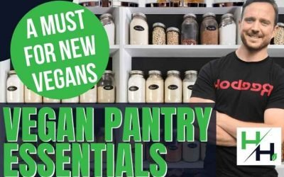 Vegan Pantry Essentials – What New Vegans Need to Know